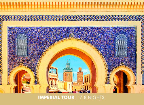 Imperial Morocco | 7-8 Nights